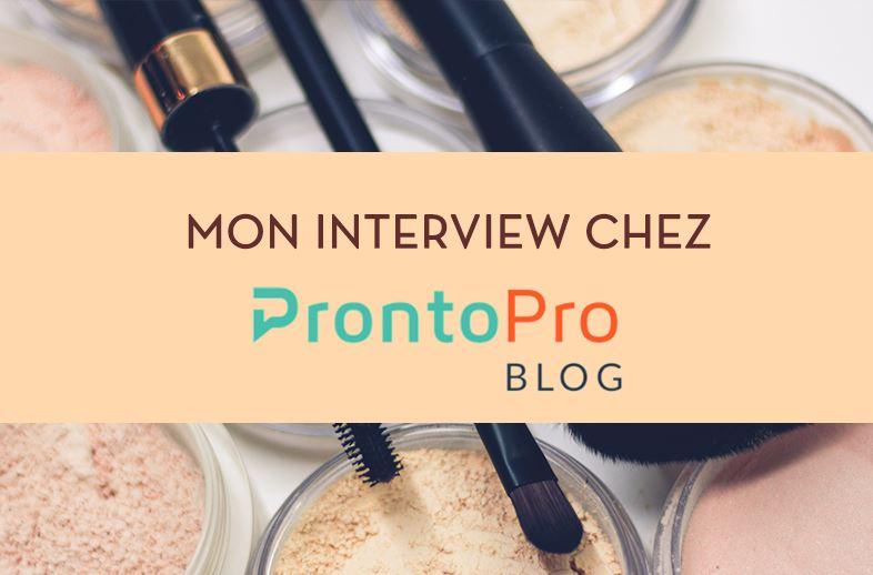 Mon interview chez Pronto Pro blog